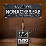 Nohacker.Exe (Phil York & Dark By Design Remix) Song