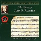 The Legacy Of John P. Paynter Songs