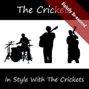 In Style With The Crickets (Digitally Re-Mastered) Songs