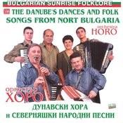 Dunavski Hora I Severnyashki Narodni Pesni (Danube's Dances And Folk Songs From North Bulgaria) Songs