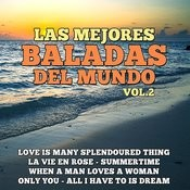 Las Mejores Baladas Del Mundo Vol. 2 Songs