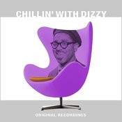 Chillin' With Dizzy Songs