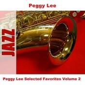 Peggy Lee Selected Favorites, Vol. 2 Songs