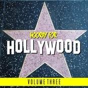 Hooray For Hollywood Vol 3 Songs