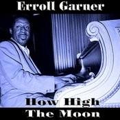 How High The Moon Songs