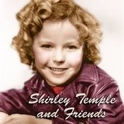 Shirley Temple And Friends Songs