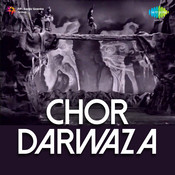 Chor Darwaza Songs