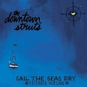 Sail The Seas Dry (Extended Version) Songs