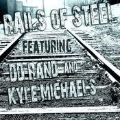 Rails Of Steel Songs