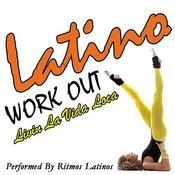 Latino Work Out: Livin' La Vida Loca Songs