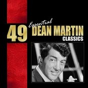 49 Essential Dean Martin Classics Songs