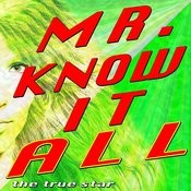 Mr. Know It All Songs