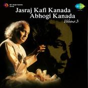 Jasraj - Kafi Kanada Abhogi Kanada Vol 3 Songs