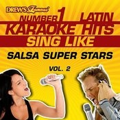 Drew's Famous #1 Latin Karaoke Hits: Sing Like Salsa Super Stars, Vol. 2 Songs