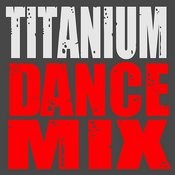 Titanium (Dance Mix) - Single Songs