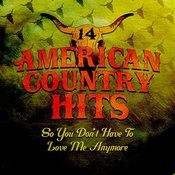 So You Don't Have To Love Me Anymore (Tribute To Alan Jackson) Songs