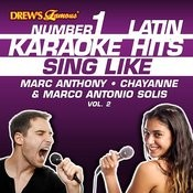 Drew's Famous #1 Latin Karaoke Hits: Sing Like Marc Anthony, Chayanne & Marco Antonio Solis, Vol. 2 Songs