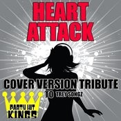 Heart Attack (Cover Version Tribute To Trey Songz) Songs