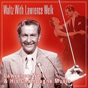 Waltz With Lawrence Welk Songs