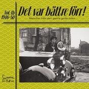 Det Var Bättre Förr Volym 4 B 1946-50 Songs