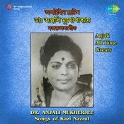 Anjali All Time Greats Nazrul Songs