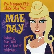 Mae Day: The Masquers Club Salutes Mae West Songs