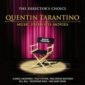 The Director's Choice: Quentin Tarantino - Music From His Movies Songs
