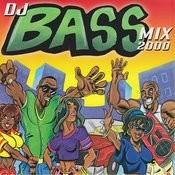 Dj Bass Mix 2000 Songs