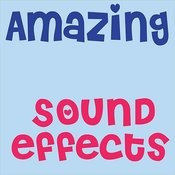 Amazing Sound Effects Songs