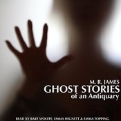 Ghost Stories Of An Antiquary By M. R. James Songs