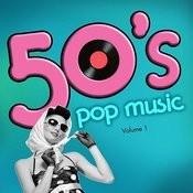 50's Pop Music, Vol. 1 Songs