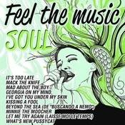 Feel The Music Soul Songs