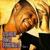 Usher And Friends, Vol. 1 Songs