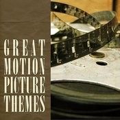 Great Motion Picture Themes Songs