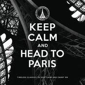 Keep Calm And Head To Paris Songs