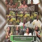Mwaminini Mungu Songs