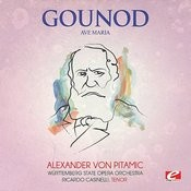 Gounod: Ave Maria (Digitally Remastered) Songs