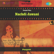 Nachdi Jawani Songs