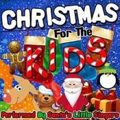 Christmas For The Kids Songs