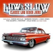 Low & Slow (Classic Low Rider Jams) Songs