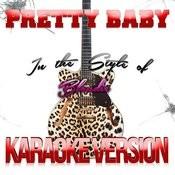 Pretty Baby (In The Style Of Blondie) [Karaoke Version] Song