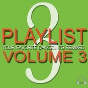 Playlist Volume 3 Songs
