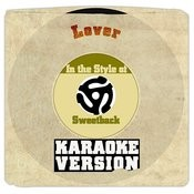 Lover (In The Style Of Sweetback) [Karaoke Version] Song