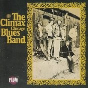 The Climax Chicago Blues Band Songs