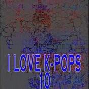 I Love K-Pop's 10 Songs