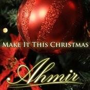 Make It This Christmas Song