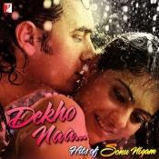 Dekho Na - Sonu Nigam Songs