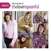 Playlist: The Very Best Of The Lovin' Spoonful Songs