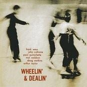 Wheelin' & Dealin' (Remastered) Songs