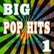 Big Pop Hits, Vol. 1 Songs